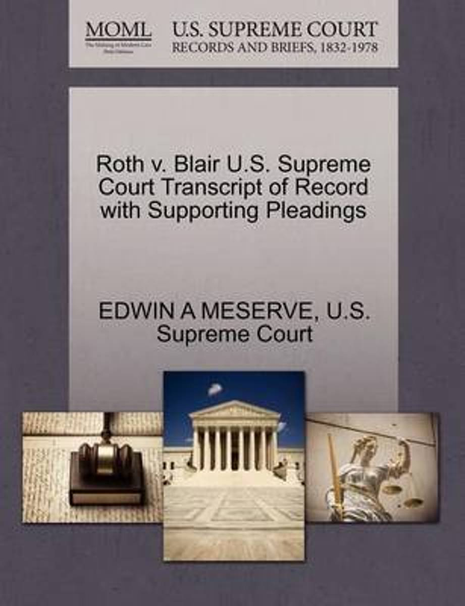 Roth V. Blair U.S. Supreme Court Transcript of Record with Supporting Pleadings