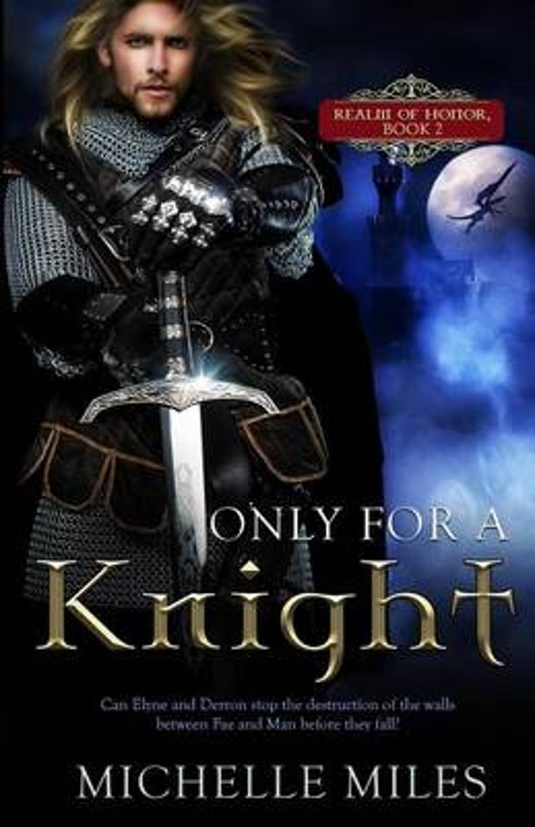Only for a Knight (Fantasy Romance)
