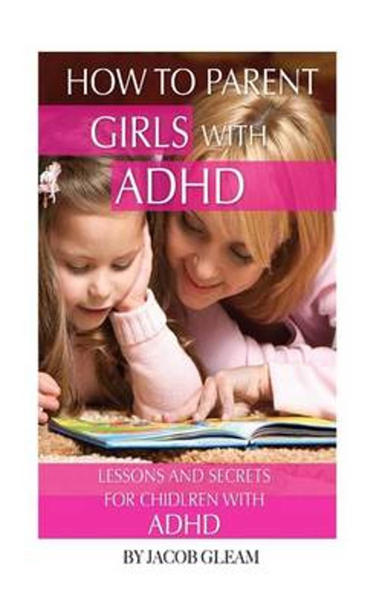 How to Parent Girls with ADHD