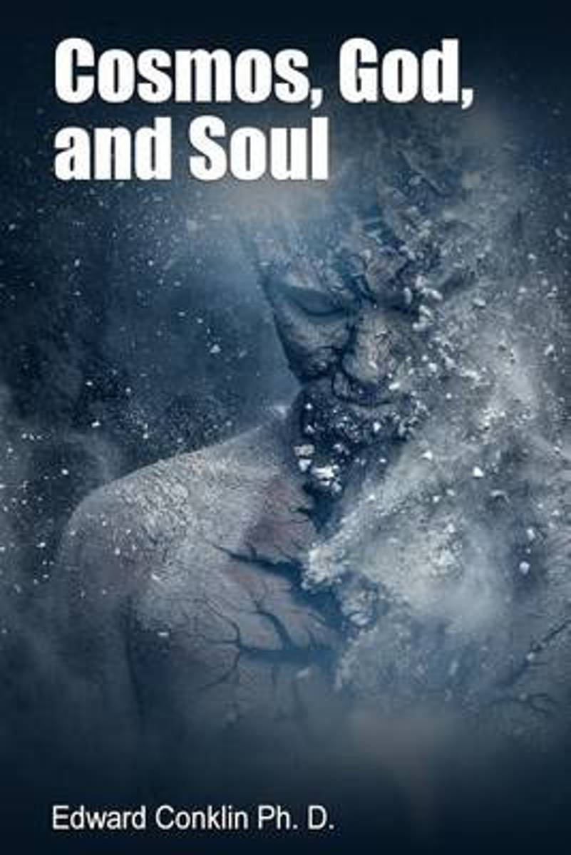 Cosmos, God, and Soul