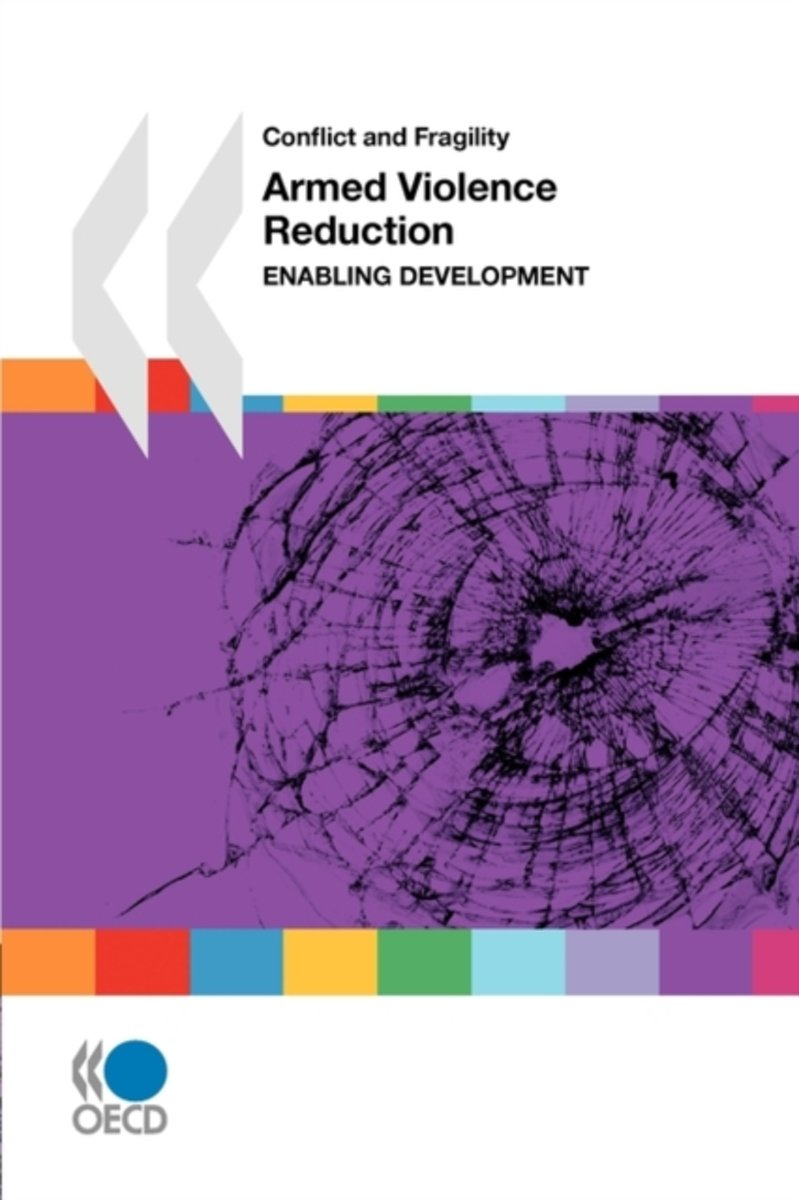 Conflict and Fragility Armed Violence Reduction