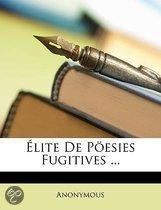 Ï¿½Lite De P�Esies Fugitives ...