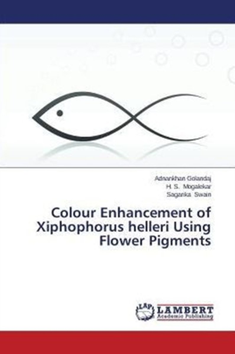 Colour Enhancement of Xiphophorus Helleri Using Flower Pigments