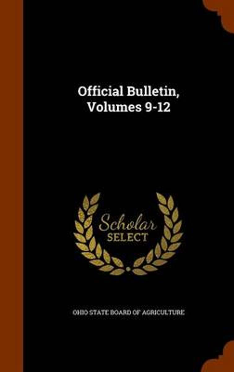 Official Bulletin, Volumes 9-12