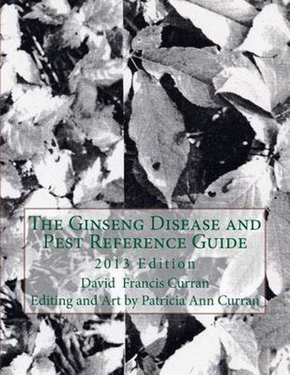 The Ginseng Disease and Pest Reference Guide