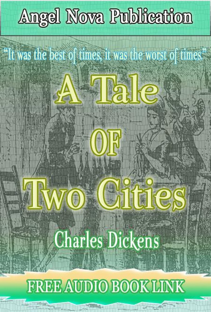 A Tale Of Two Cities : [Illustrations and Free Audio Book Link]