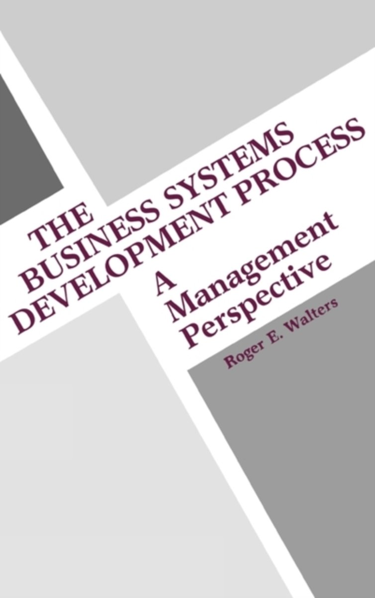 The Business Systems Development Process