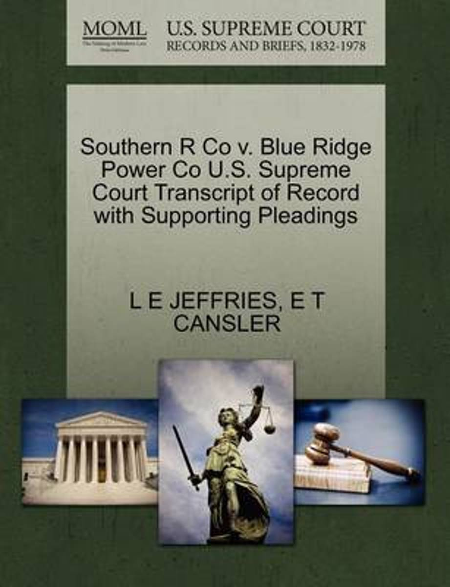 Southern R Co V. Blue Ridge Power Co U.S. Supreme Court Transcript of Record with Supporting Pleadings