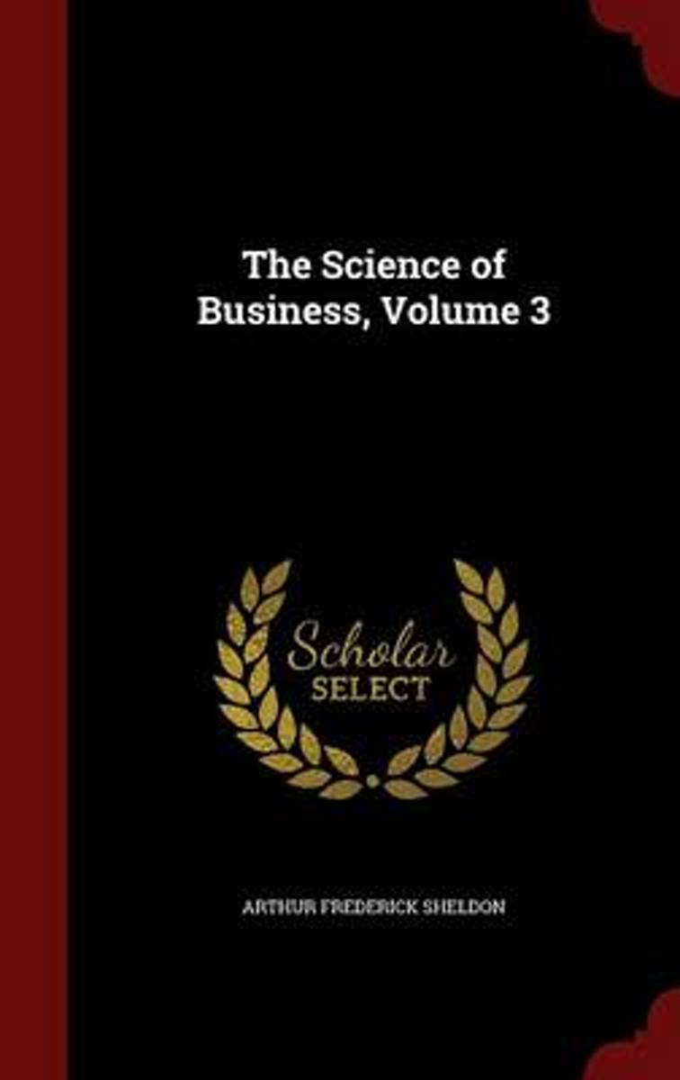 The Science of Business; Volume 3