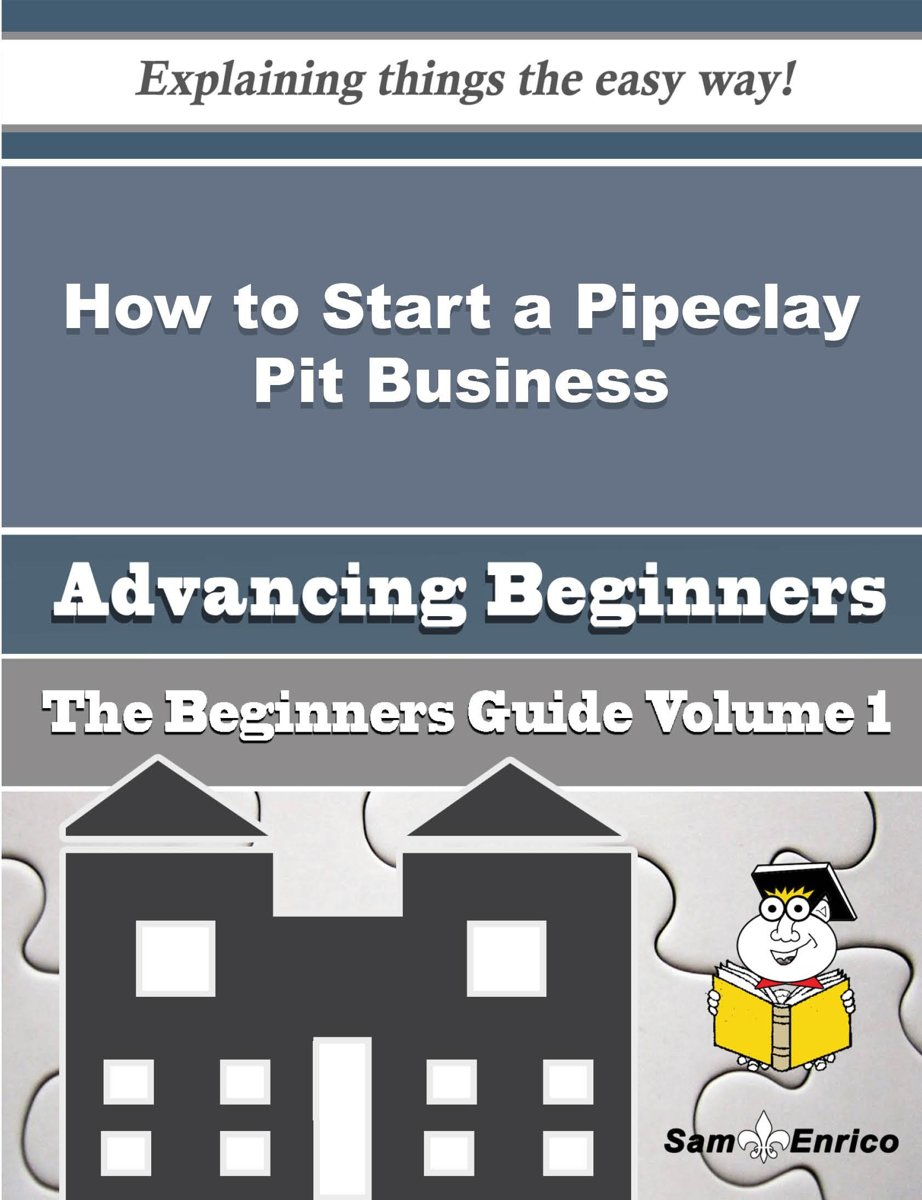 How to Start a Pipeclay Pit Business (Beginners Guide)
