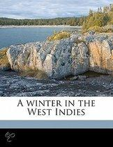 A Winter in the West Indies