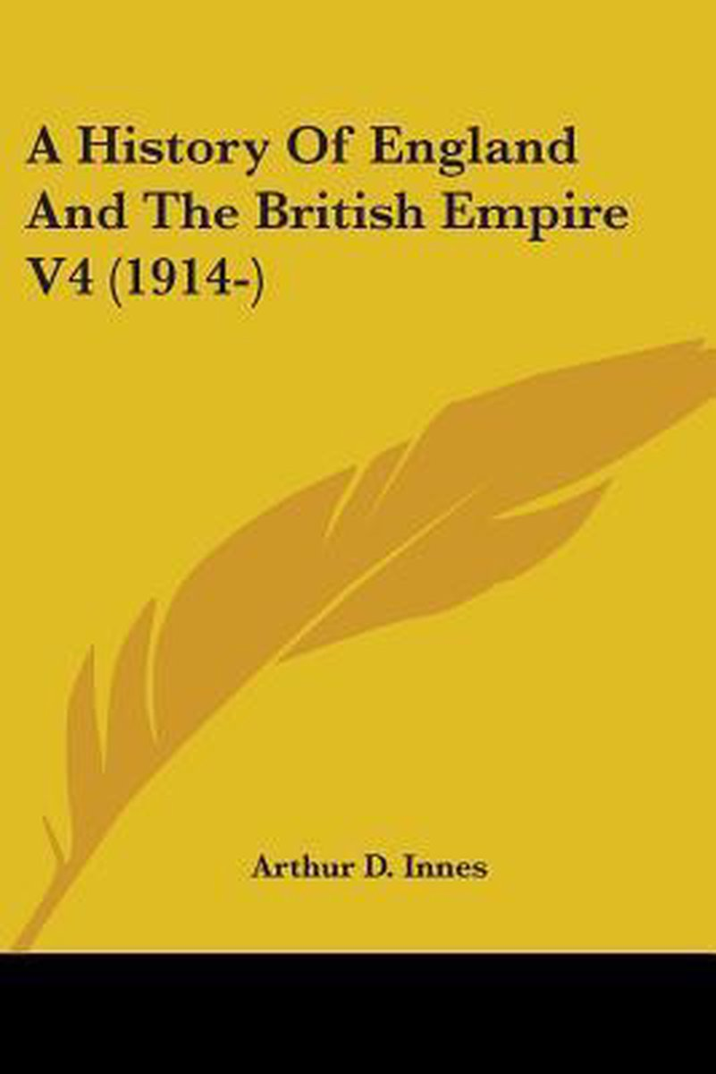 A History of England and the British Empire V4 (1914-)