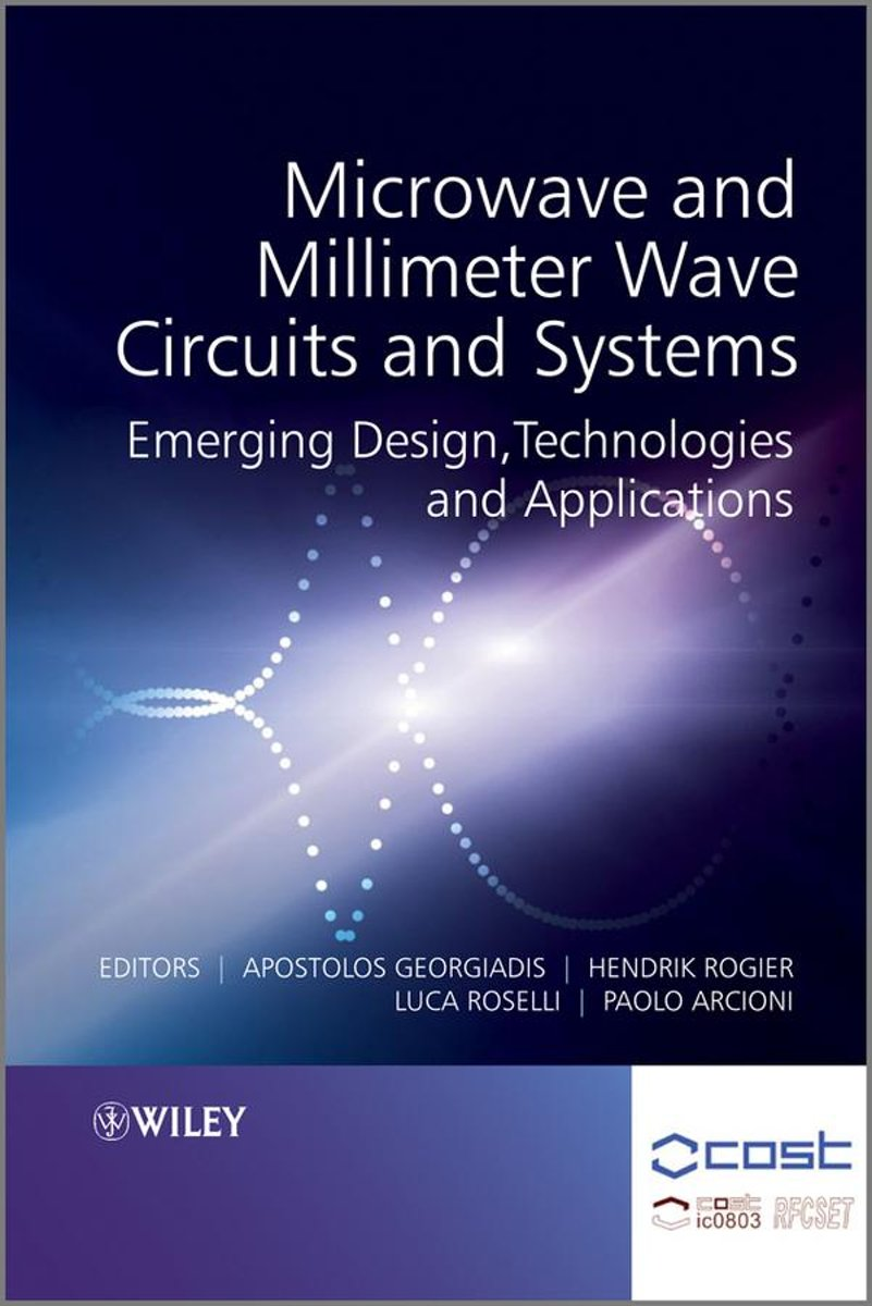 Microwave and Millimeter Wave Circuits and Systems