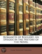 Romances of Roguery: an Episode in the History of the Novel