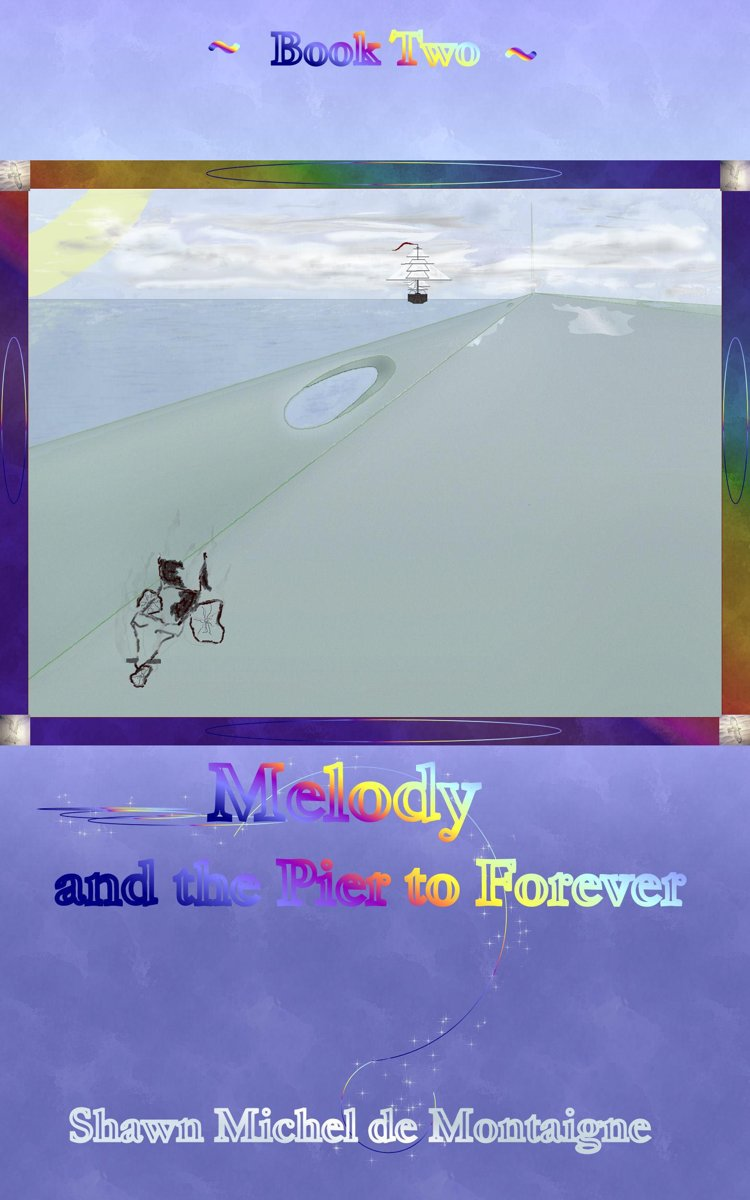 Melody and the Pier to Forever: Book Two