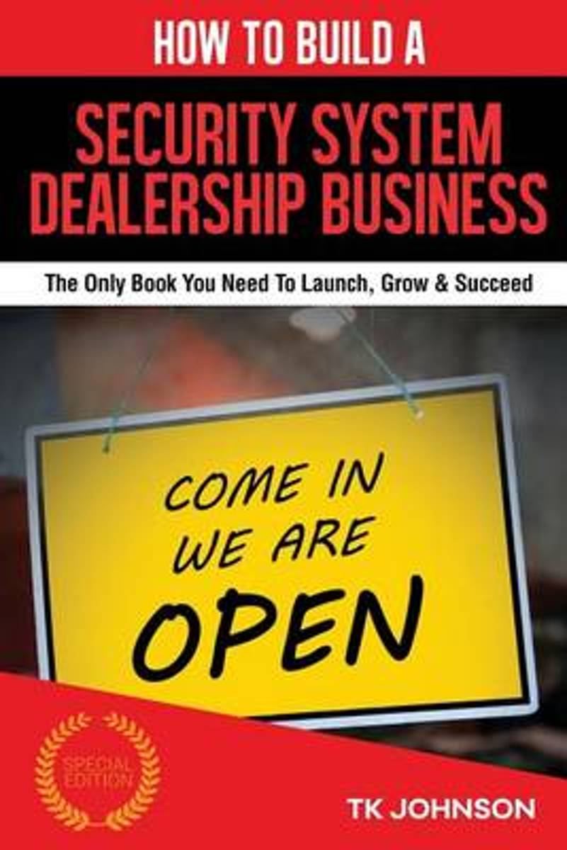 How to Build a Security System Dealership Business (Special Edition)