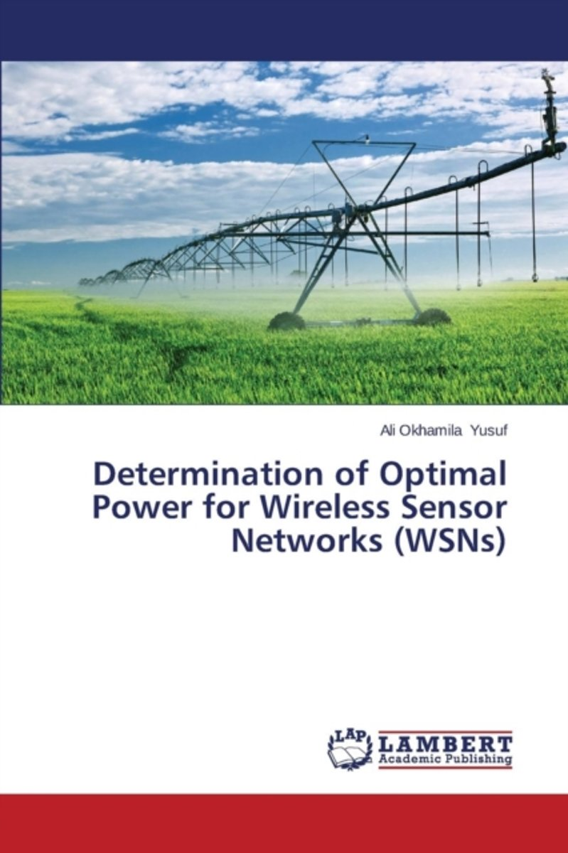Determination of Optimal Power for Wireless Sensor Networks (Wsns)