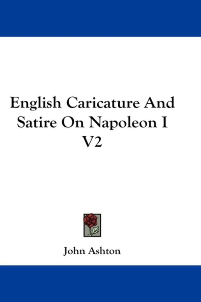 English Caricature and Satire on Napoleon I V2