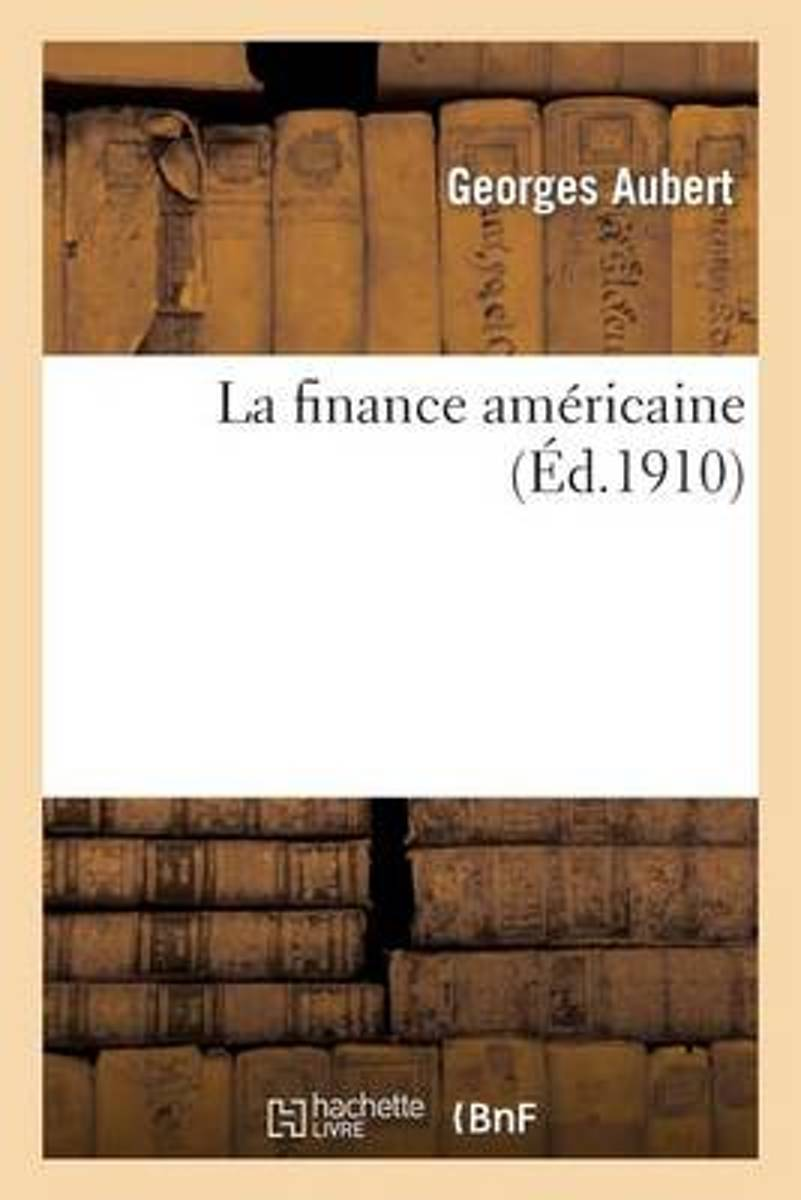 La Finance Am�ricaine