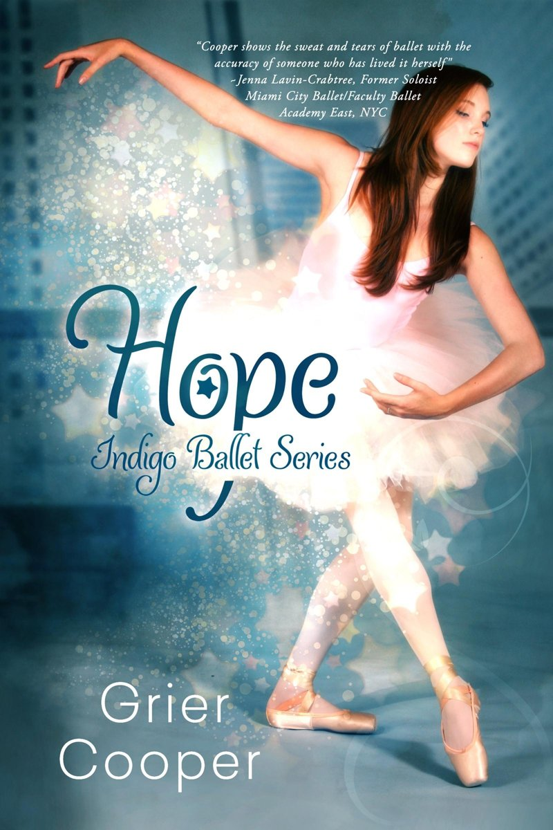 HOPE: Indigo Ballet Series, book #2