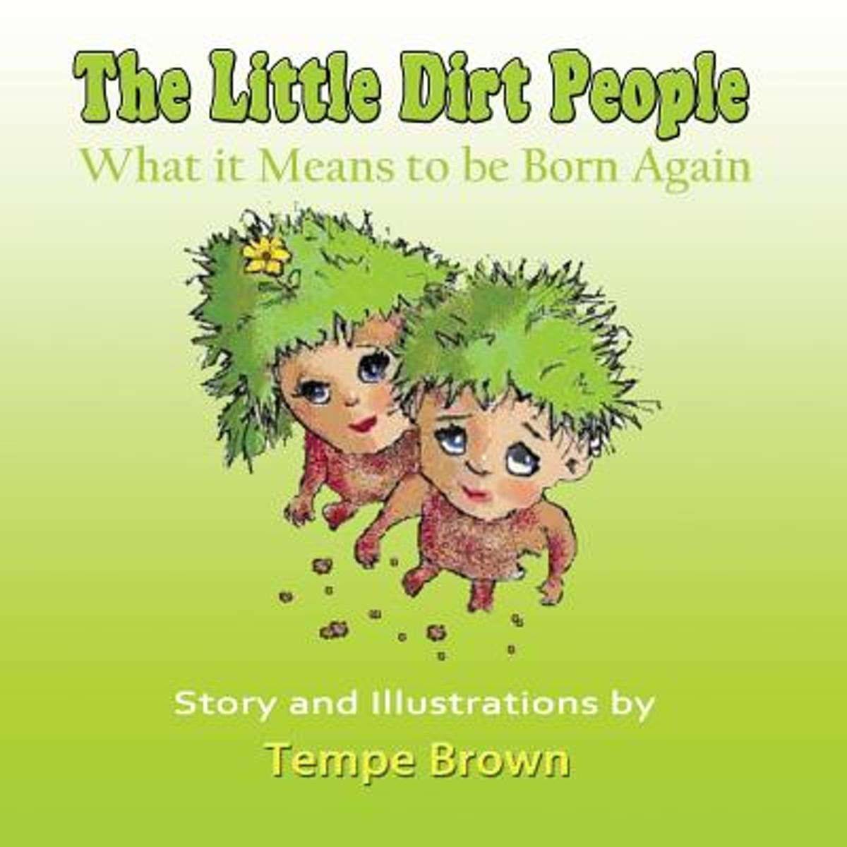 The Little Dirt People