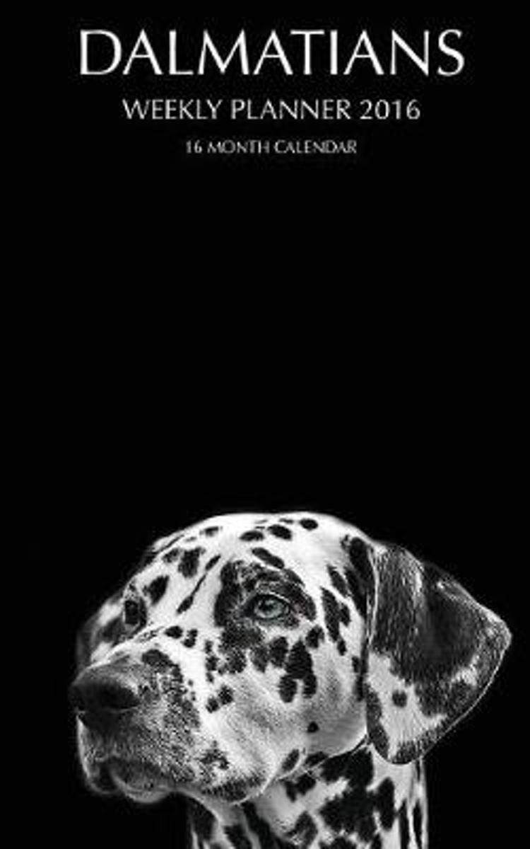 Dalmatians Weekly Planner 2016