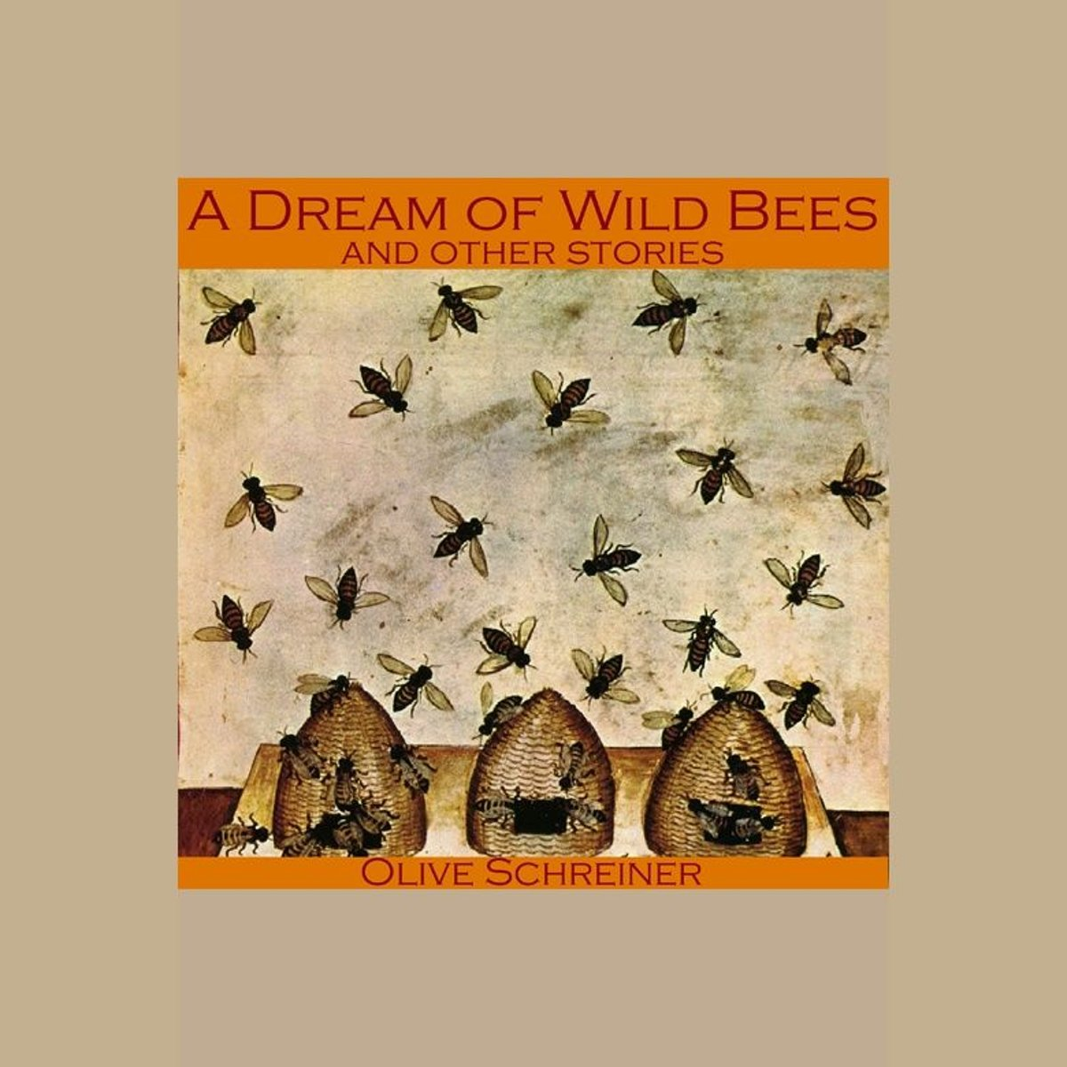 Dream of Wild Bees and Other Stories, A