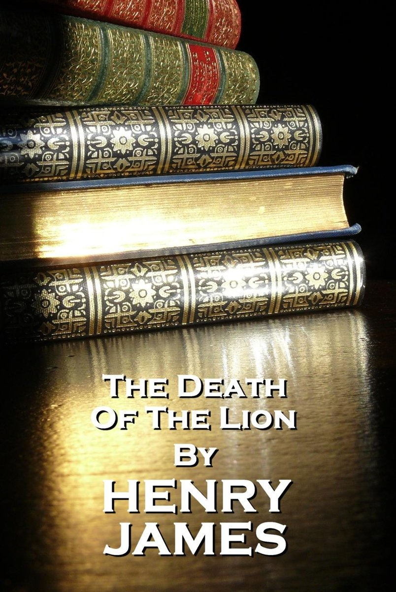 The Death Of A Lion, Henry James