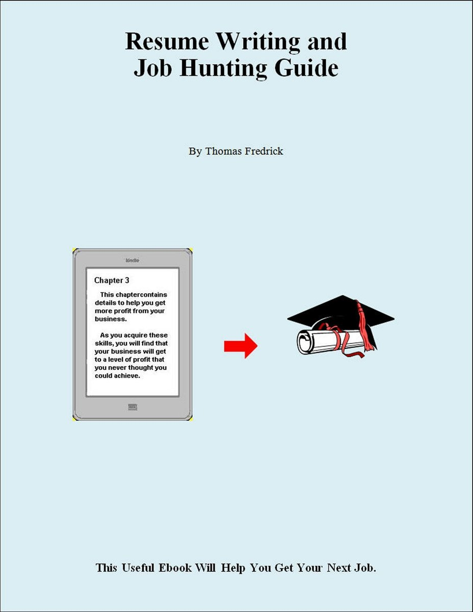 Simplified Resume Writing and Job Hunting Guide
