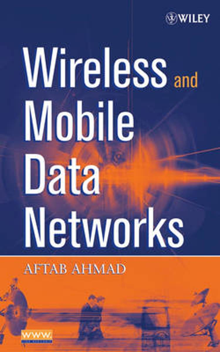 Wireless and Mobile Data Networks