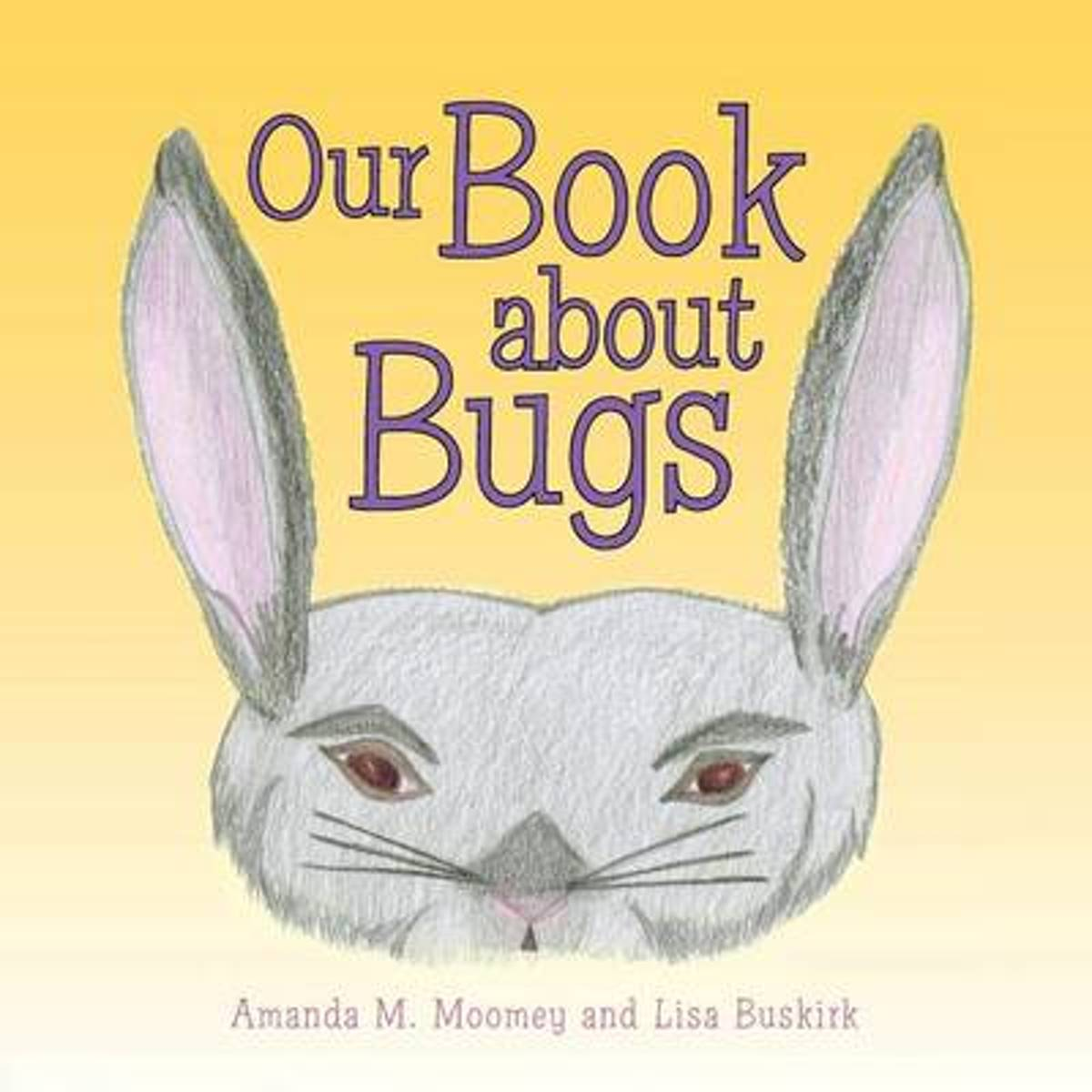 Our Book about Bugs