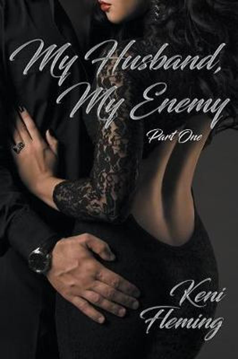 My Husband, My Enemy (Part One)