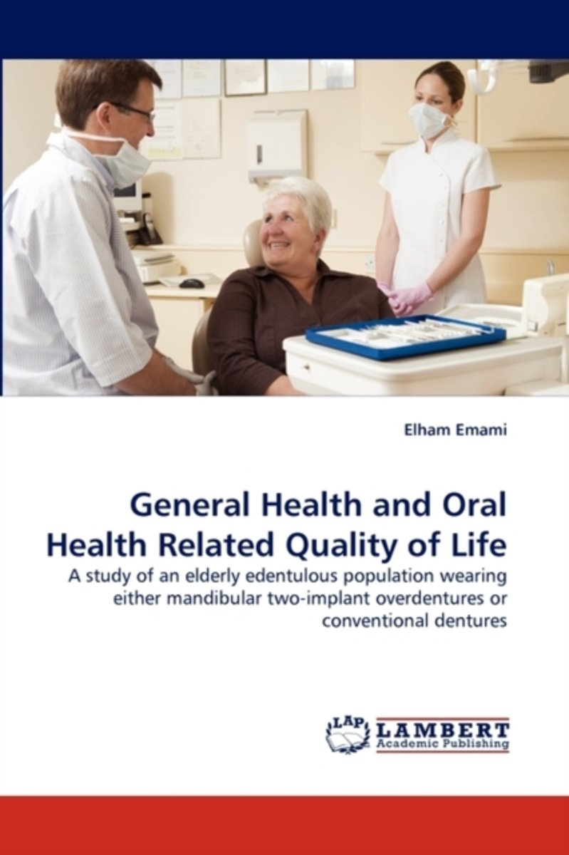 General Health and Oral Health Related Quality of Life