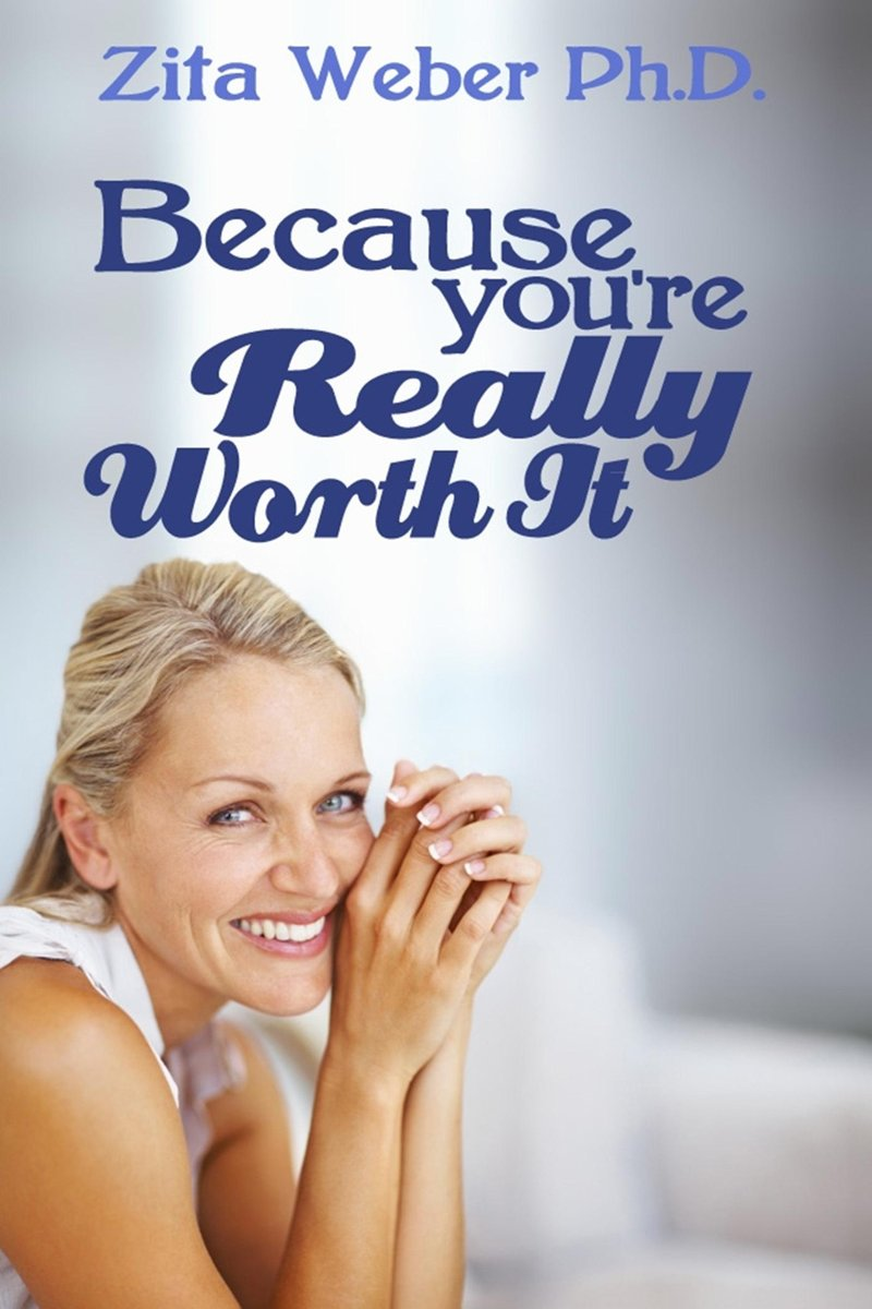 Because You're Really Worth It: Enhancing Your Self-esteem