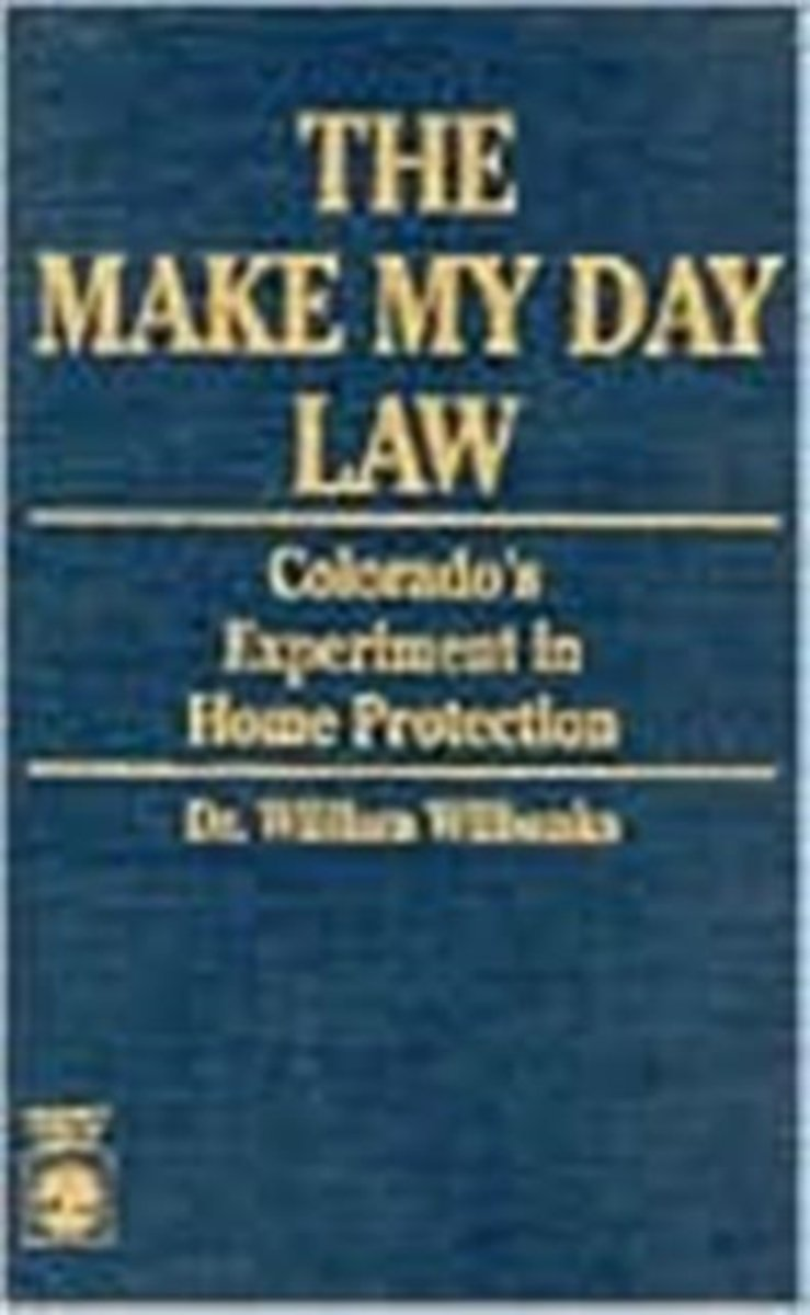 The 'Make My Day' Law