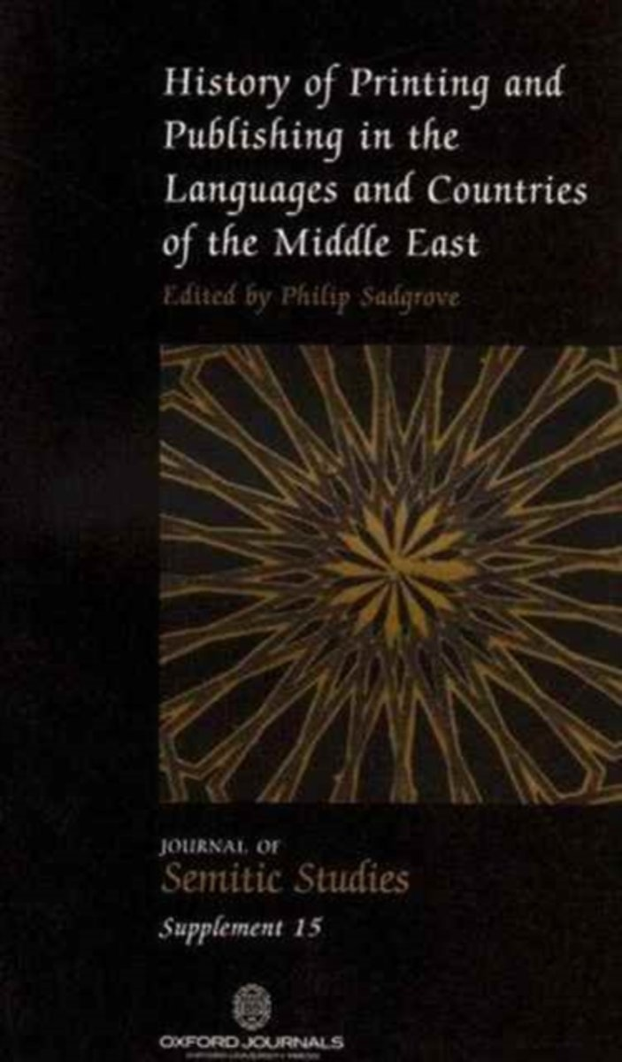 History of Printing and Publishing in the Languages and Countries of the Middle East
