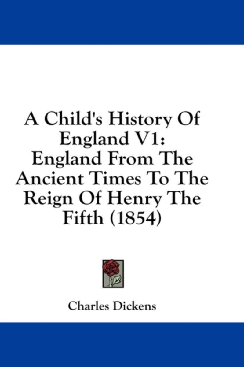 A Child'S History Of England V1: England