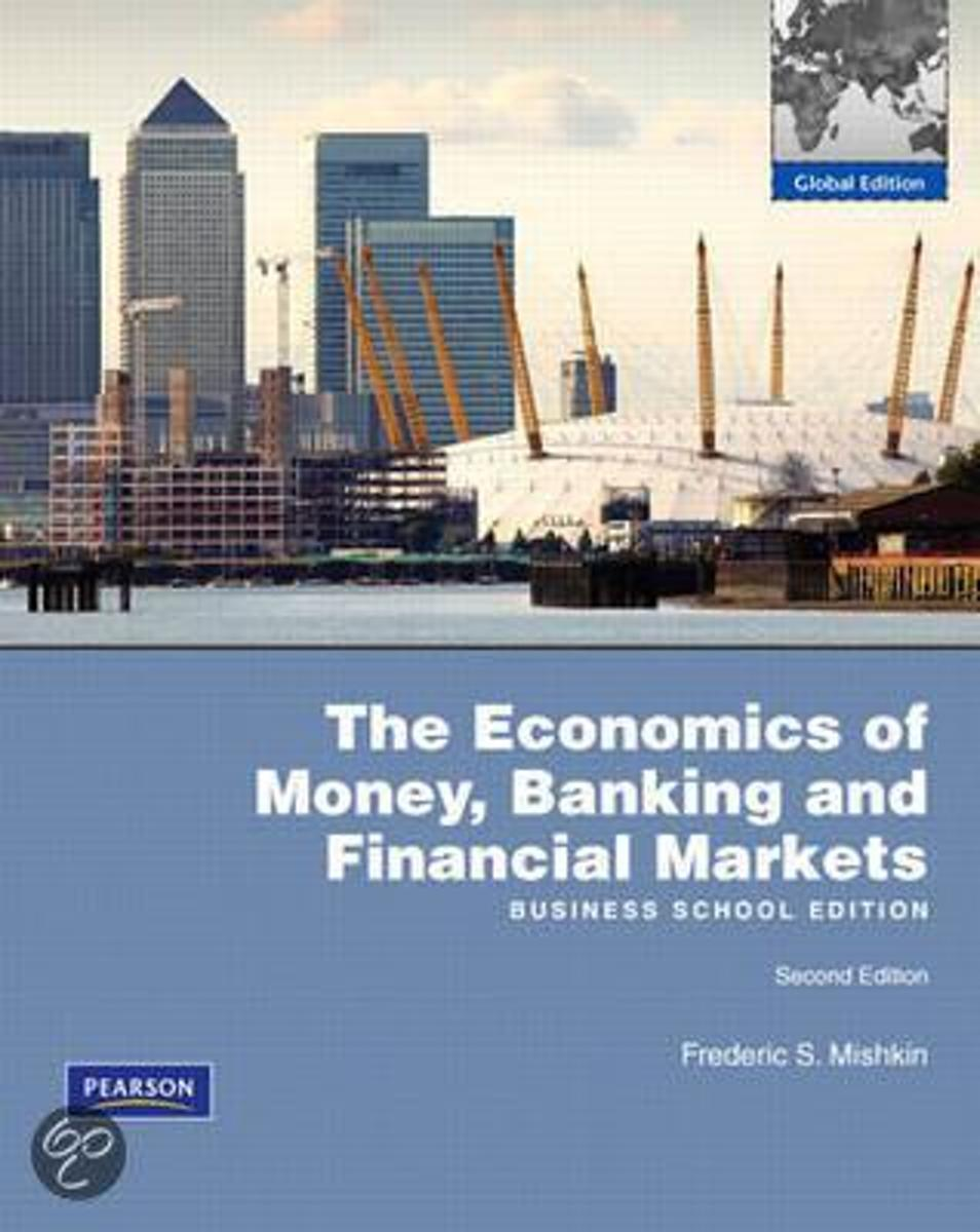 Economics Of Money, Banking And Financial Markets, Business School