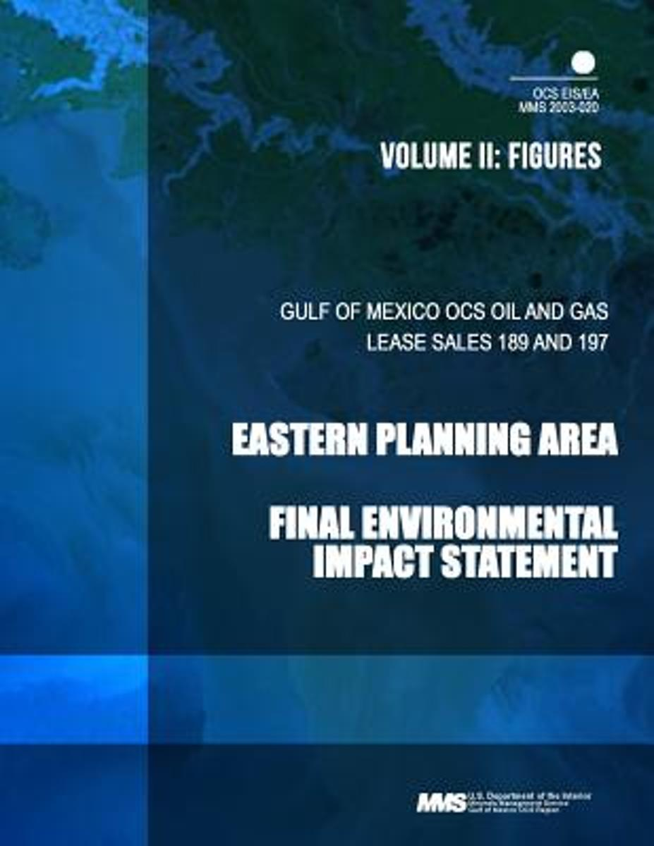 Gulf of Mexico Ocs Oil and Gas Lease Sales 189 and 197 Eastern Planning Area