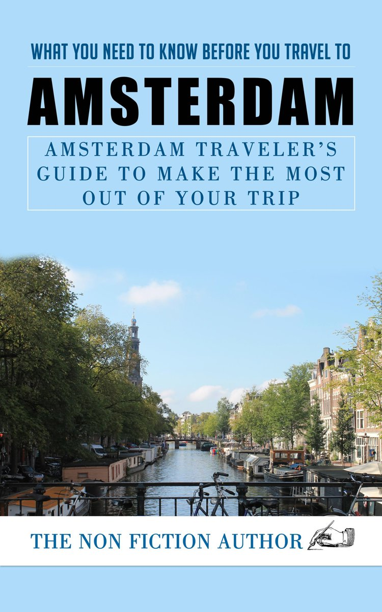 What You Need to Know to You Travel to Amsterdam
