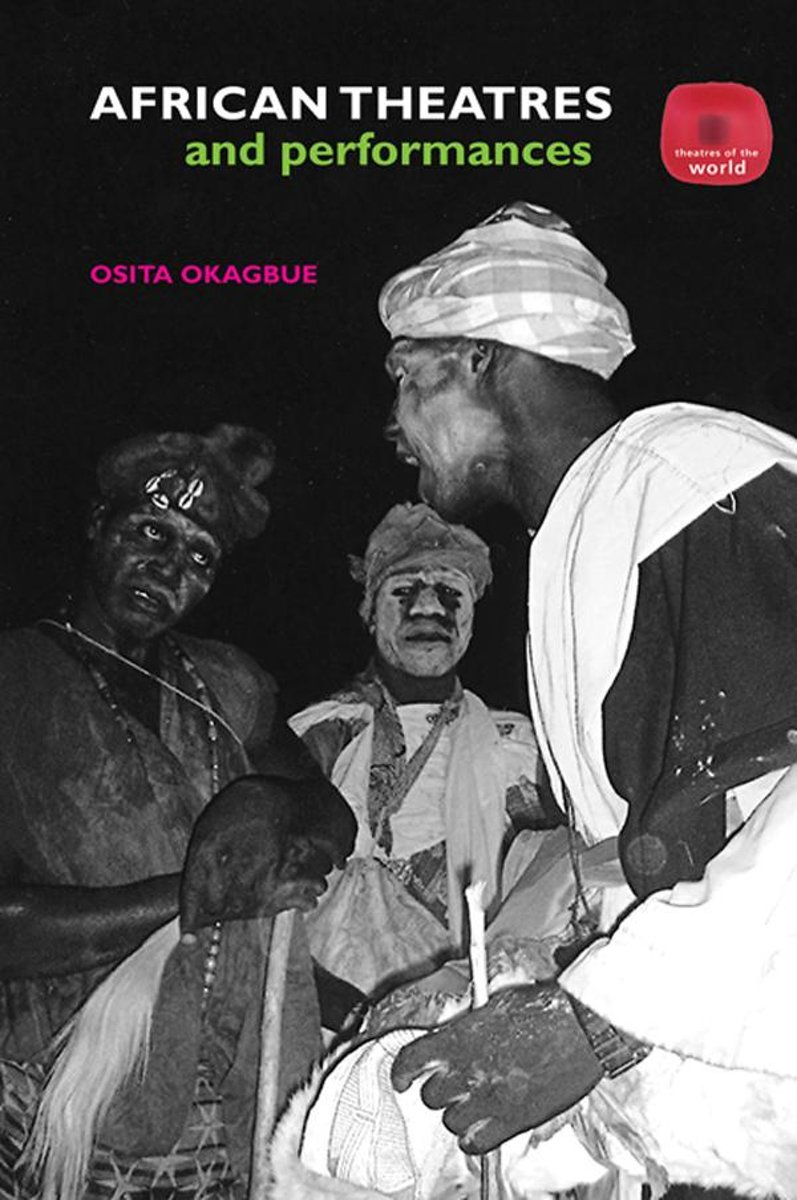 African Theatres and Performances