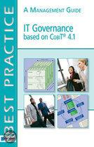 IT Governance based on CobiT 4.1, a management guide