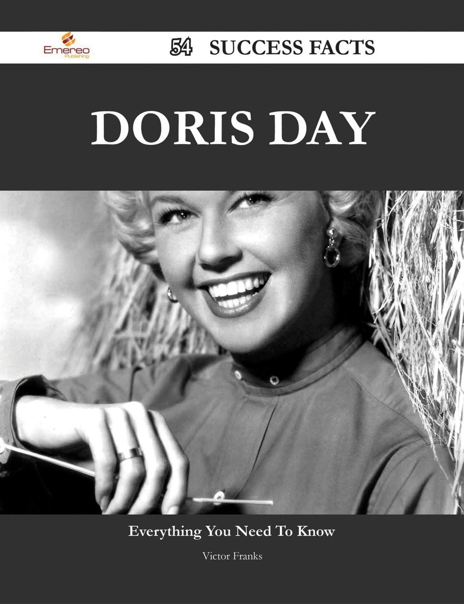 Doris Day 54 Success Facts - Everything you need to know about Doris Day