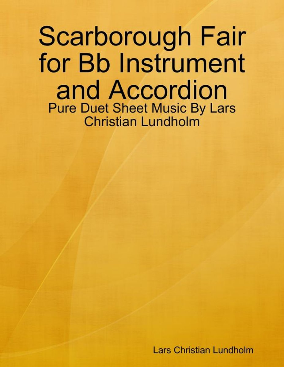 Scarborough Fair for Bb Instrument and Accordion - Pure Duet Sheet Music By Lars Christian Lundholm