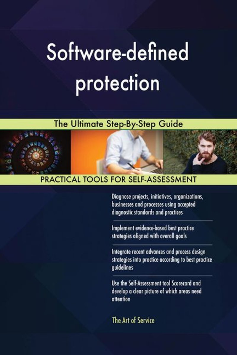 Software-defined protection The Ultimate Step-By-Step Guide