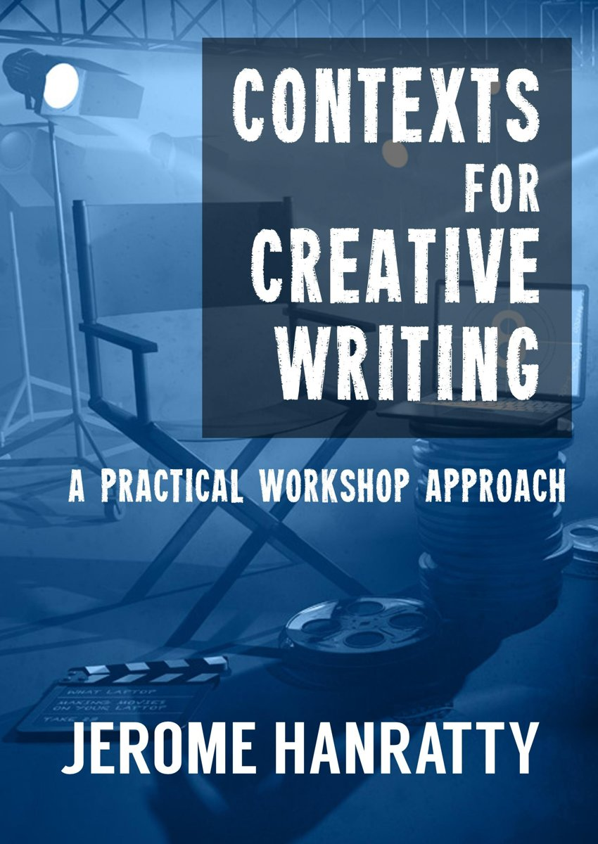 Contexts for Creative Writing: A Practical Workshop Approach