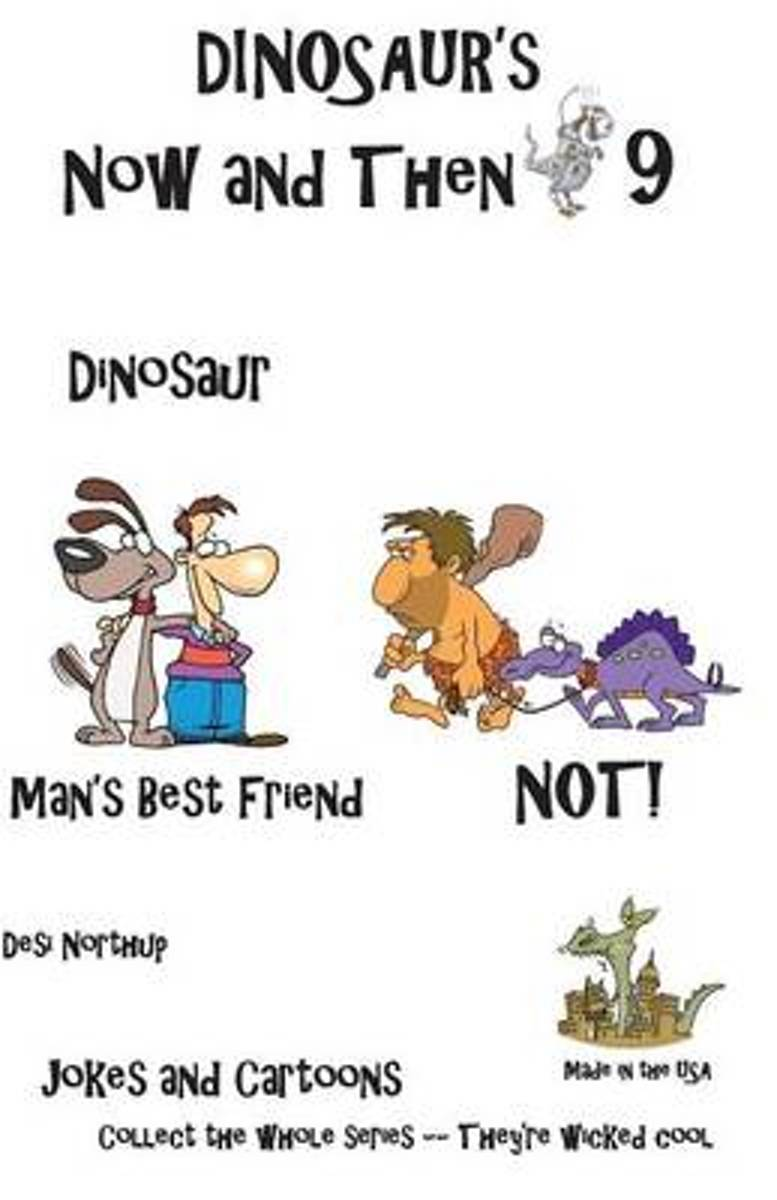 Dinosaur's Now and Then 9