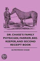 Dr. Chase's Family Physician, Farrier, Bee-Keeper, And Second Receipt Book