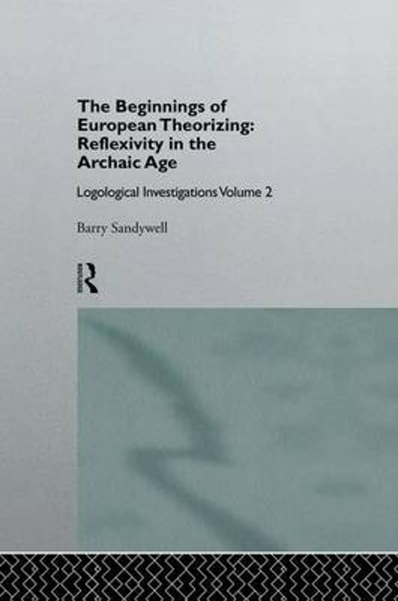 The Beginnings of European Theorizing