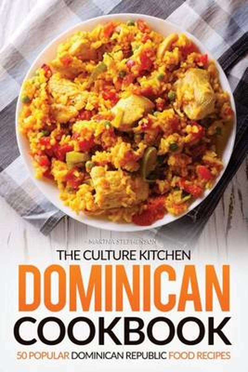The Culture Kitchen Dominican Cookbook